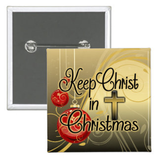 Keep Christ in Christmas, Gold/Red Christian 2 Inch Square Button