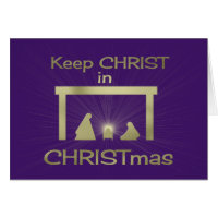Keep Christ In Christmas Greeting and Note Cards