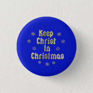 Keep Christ In Christmas Pin