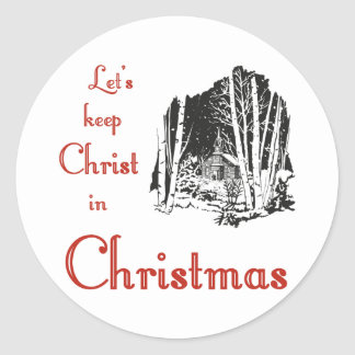 Keep Christ in Christmas Round Stickers