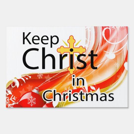 Keep Christ in Christmas, Swirl Yard Sign