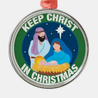 Keep Christ in Christmas Tree Ornament