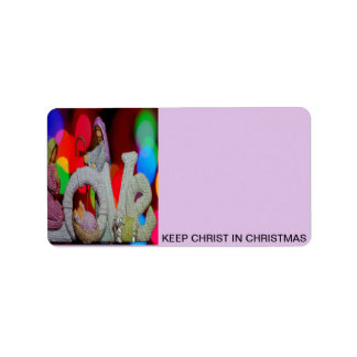 Keep Christ n Christmas with the Nativity and Love Label