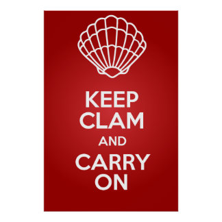 Keep Clam and Carry On Large Parody Poster 150 DPI
