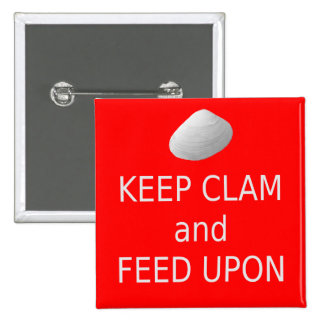 Keep Clam and Feed Upon. Clambake button. Pinback Button