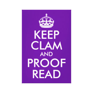 Keep Clam and Proof Read Canvas Print