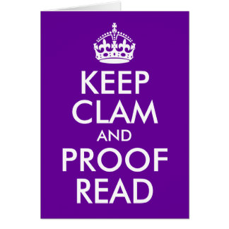 Keep Clam and Proof Read Stationery Note Card