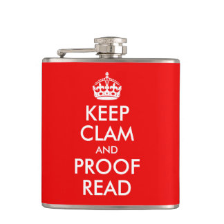 Keep Clam and Proof Read Hip Flask