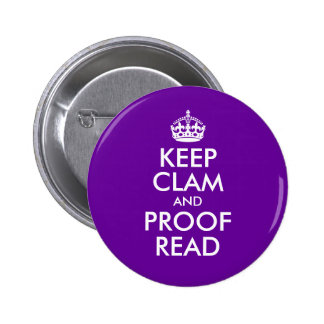 Keep Clam and Proof Read Pinback Button