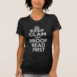 Keep Clam and Proofread First Tees