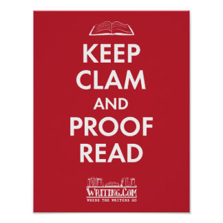 Keep Clam and Proofread Posters