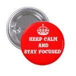 Keep Clam and Stay Focused_ Pins