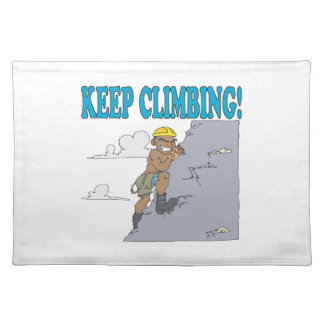 Keep Climbing Placemat