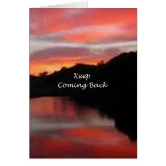 Keep Coming Back Card