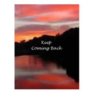 Keep Coming Back Postcard