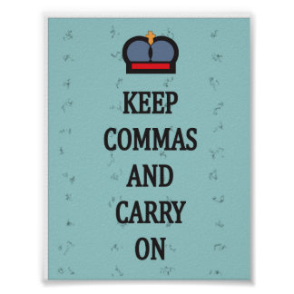 Keep Commas and Carry On Poster