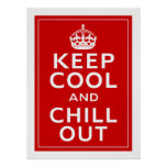 Keep Cool And Chill Out Print