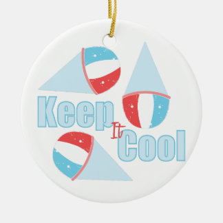 Keep Cool Ceramic Ornament