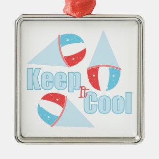 Keep Cool Metal Ornament