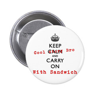 KEEP COOL STORY BRO PINBACK BUTTONS
