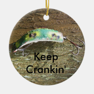 Keep Crankin' Old Fishing Lure Ceramic Ornament