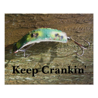 Keep Crankin' Old Fishing Lure Poster