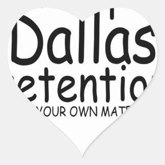 Keep Dallas Pretentious N.png Heart Sticker