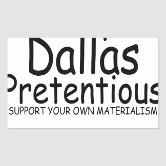 Keep Dallas Pretentious N.png Rectangular Sticker