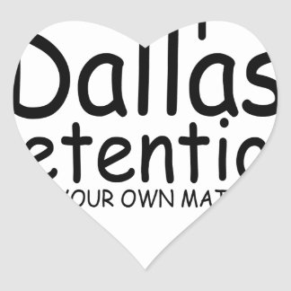 Keep Dallas Pretentious N.png Stickers