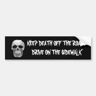 keep death off the roads bumper sticker