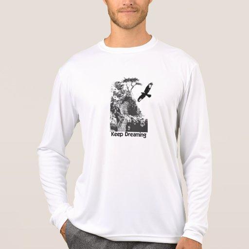 keep dreaming tshirts