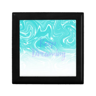 Keep Dreaming Typography on Liquid Marble Design Gift Box