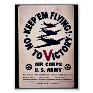 Keep 'Em Flying On To Victory Poster