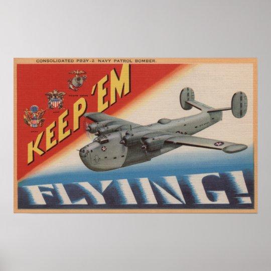 Keep 'Em Flying/PB2Y-2 Poster
