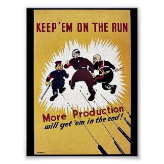 Keep 'Em On The Run Posters