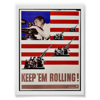 Keep 'Em Rolling Posters