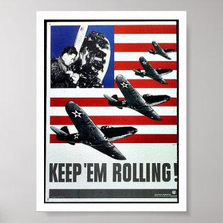 Keep 'Em Rolling! Print