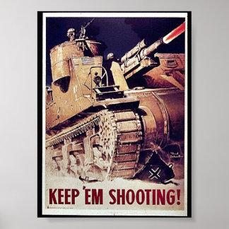 Keep 'Em Shooting Posters