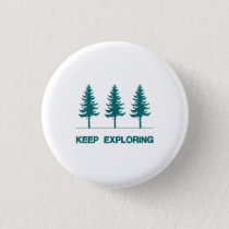 Keep Exploring - Blue Button