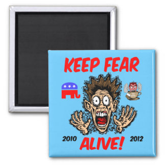 Keep fear alive 2 inch square magnet