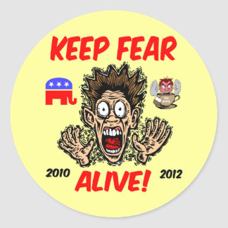 Keep fear alive round stickers