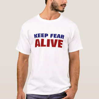 Keep Fear Alive T-Shirt