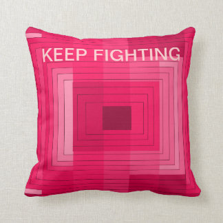 KEEP FIGHTING CANCER RESEARCH PILLOW