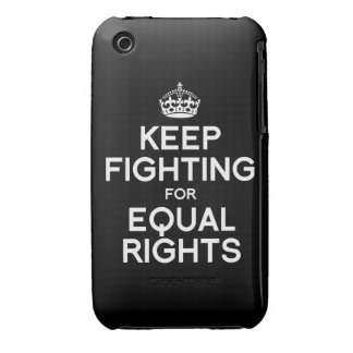 KEEP FIGHTING FOR EQUAL RIGHTS Case-Mate iPhone 3 CASE