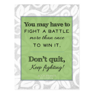 Keep Fighting! God is with you! Postcard