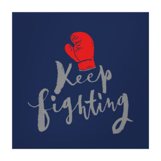 Keep Fighting - Hand Lettering Typography Design Canvas Print