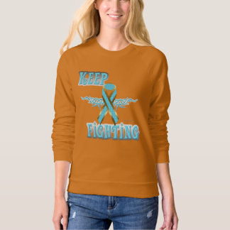 Keep Fighting Prostate Cancer Ladies Sweatshirt