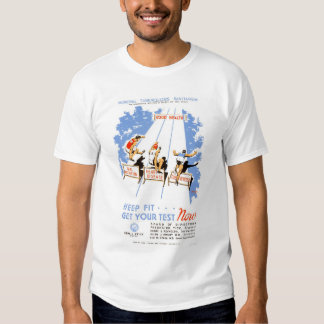 Keep Fit Get Tested 1939 WPA T-shirt