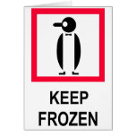 Keep Frozen Sign With Penguin Card
