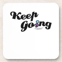 Keep Going Awareness And Suicide Prevention Beverage Coaster